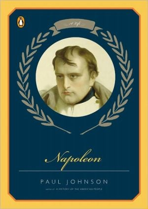 Napoleon: A Life book written by Paul Johnson