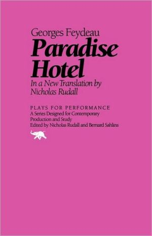 Paradise Hotel book written by Georges Feydeau