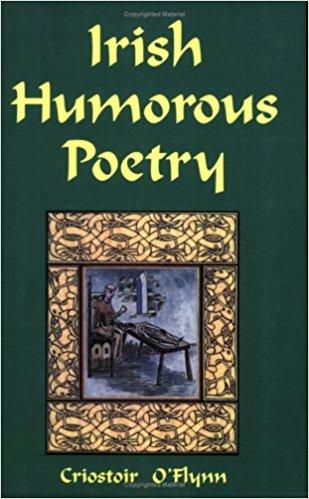 Irish Humorous Poetry book written by Criostoir O'Flynn