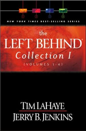 The Left Behind Collection I (Volumes 1-4) book written by Tim LaHaye
