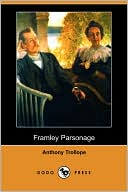 Framley Parsonage book written by Anthony Trollope