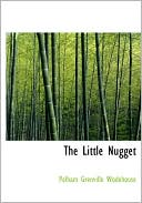 The Little Nugget book written by P. G. Wodehouse