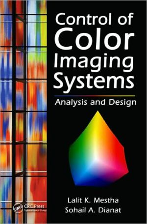 Control of Color Imaging Systems: Analysis and Design written by L. K. Mestha