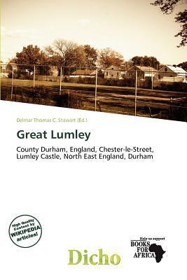 Great Lumley written by Delmar Thomas C. Stawart