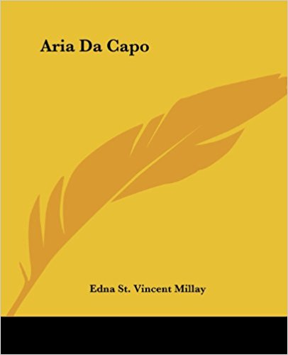 Aria Da Capo: A Play in One Act book written by Edna St. Vincent Millay