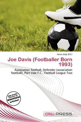 Joe Davis (Footballer Born 1993) written by Iosias Jody