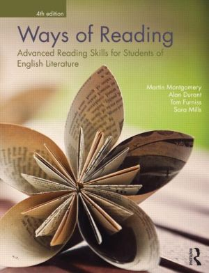 Ways of Reading: Advanced Reading Skills for Students of English Literature book written by Martin Montgomery