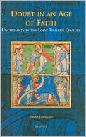 Doubt in an Age of Faith: Uncertainty in the Long Twelfth Century book written by Sabina Flanagan