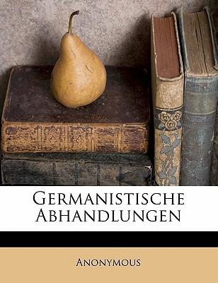 Germanistische Abhandlungen book written by Anonymous