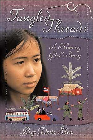 Tangled Threads: A Hmong Girl's Story book written by Pegi Deitz Shea