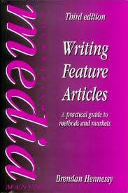 Writing feature articles book written by Brendan Hennessy