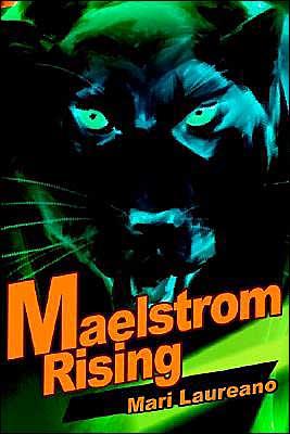 Maelstrom Rising book written by Mari Laureano