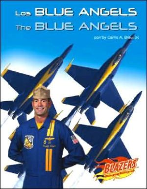 Los Blue Angels (The Blue Angels) book written by Carrie A. Braulick