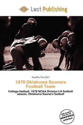 1978 Oklahoma Sooners Football Team written by Nuadha Trev