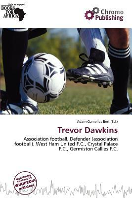 Trevor Dawkins written by Adam Cornelius Bert