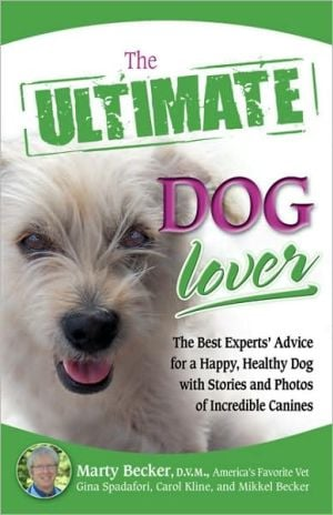 The Ultimate Dog Lover (Ultimate Series) book written by Marty Becker