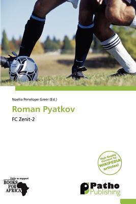 Roman Pyatkov written by Noelia Penelope Greer