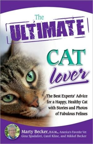 The Ultimate Cat Lover (Ultimate Series) book written by Marty Becker