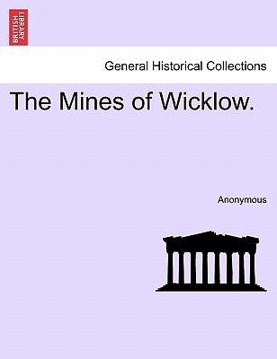 The Mines of Wicklow. written by Anonymous
