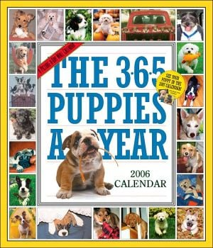 The 365 Puppies-A-Year 2006 Calendar book written by Workman Publishing Company