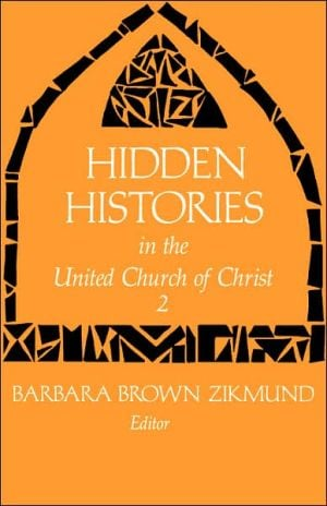 Hidden Histories 2, Vol. 2 book written by Barbara Brown Zikmund
