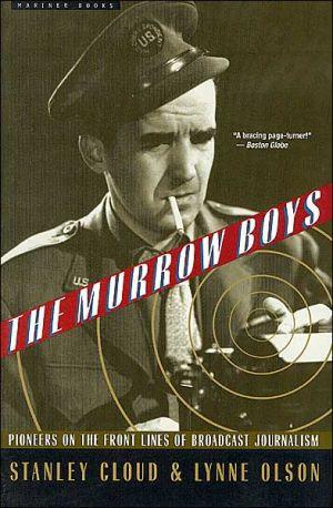 The Murrow boys written by Stanley Cloud,Lynne Olson
