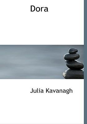 Dora book written by Kavanagh, Julia
