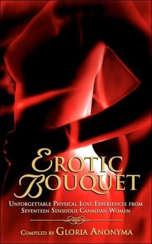 Erotic Bouquet book written by Gloria Anonyma