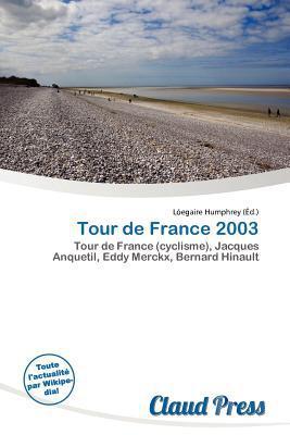 Tour de France 2003 written by L. Egaire Humphrey