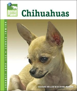 Chihuahuas book written by Richard Miller