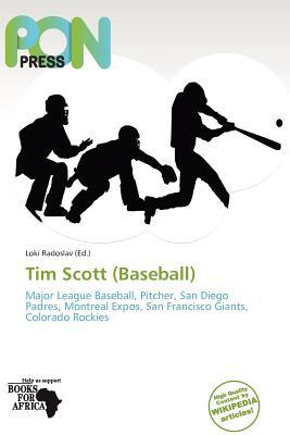 Tim Scott (Baseball) written by Loki Radoslav