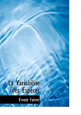 La Variabilitac Des Espauces written by Faivre, Ernest