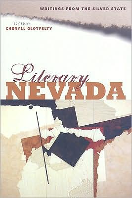 Literary Nevada: Writings from the Silver State written by Cheryll Glotfelty