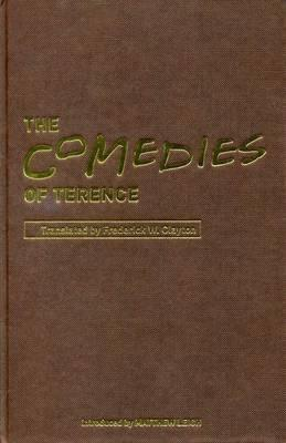 Comedies of Terence book written by Frederick Clayton
