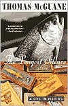 The Longest Silence: A Life in Fishing book written by Thomas McGuane