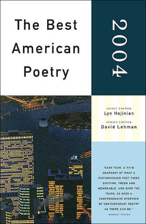 The Best American Poetry 2004 book written by Lyn Hejinian
