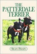 The Patterdale Terrier book written by Sean Frain
