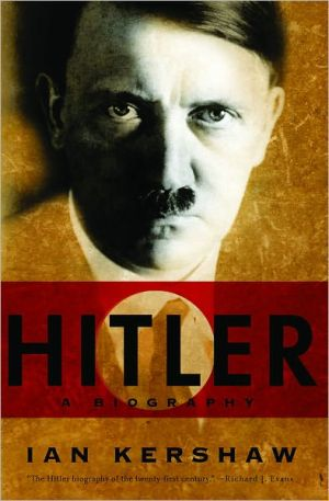 Hitler: A Biography book written by Ian Kershaw