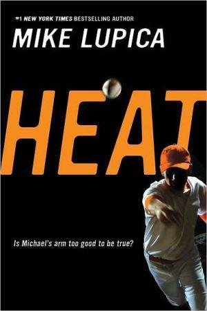 Heat written by Mike Lupica