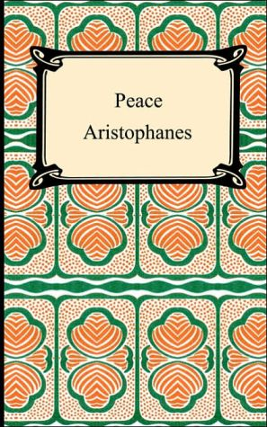 Peace book written by Aristophanes
