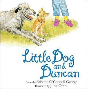 Little Dog and Duncan book written by Kristine O'Connell George