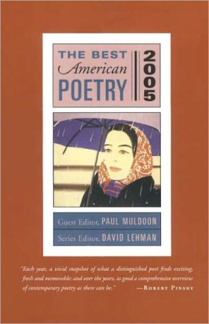 The Best American Poetry 2005 book written by Paul Muldoon