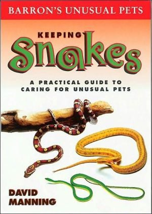 Keeping Snakes book written by David Manning
