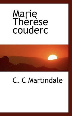 Marie Therese Couderc written by C. C Martindale