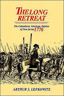 The Long Retreat book written by Arthur S. Lefkowitz