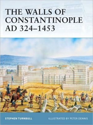 The Walls of Constantinople AD 413-1453 book written by Peter Dennis