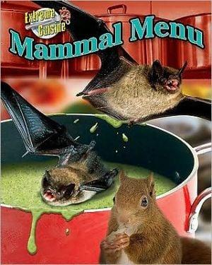 Mammal Menu book written by Meish Goldish