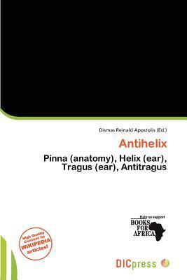 Antihelix written by Dismas Reinald Apostolis