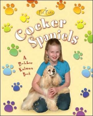 Cocker Spaniels book written by Kelley MacAulay