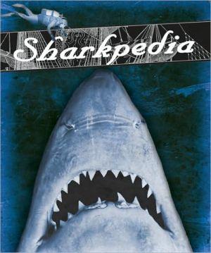 Sharkpedia book written by Nancy Ellwood